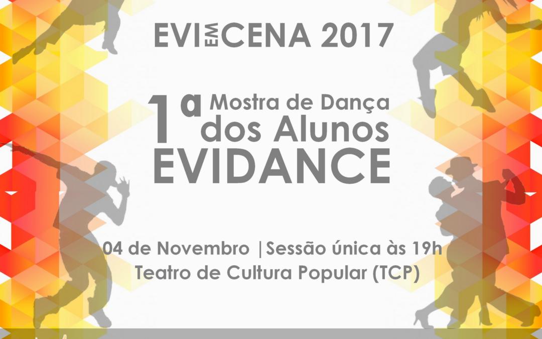 1ª Mostra de Dança dos Alunos Evidance: EVI EM CENA 2017